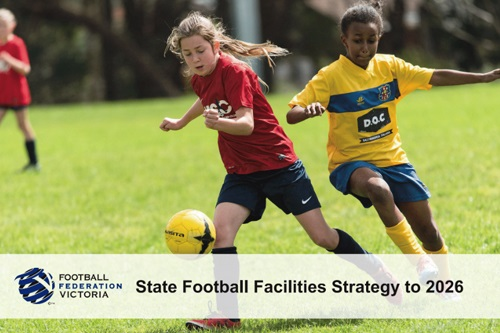 Football Federation Victoria launches Football Facilities strategy to 2026