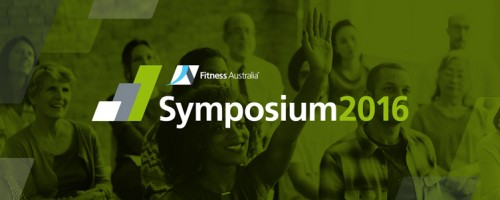 Fitness Australia's Symposium 2016 to showcase the best of the industry