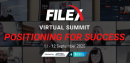 FILEX Virtual Summit to present new speakers and all new content