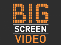 Big Screen Video